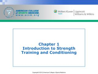 Chapter 1 Introduction to Strength Training and Conditioning