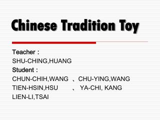 Chinese Tradition Toy