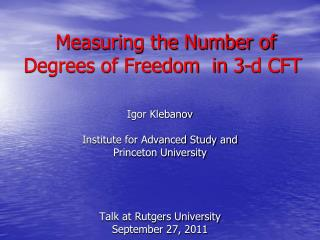 Measuring the Number of Degrees of Freedom  in 3-d CFT