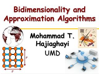 Bidimensionality  and Approximation Algorithms