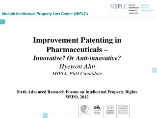 Munich Intellectual Property Law Center (MIPLC)