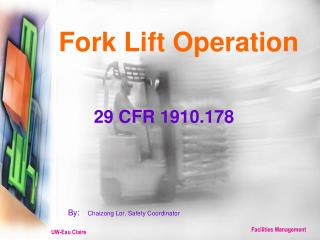 Fork Lift Operation