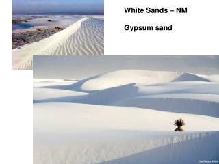 White Sands – NM Gypsum sand