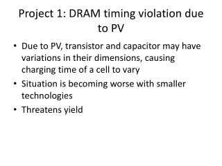 Project 1: DRAM timing violation due to PV