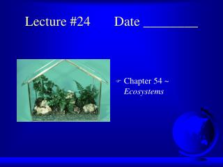 Lecture #24Date ________