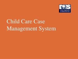 Child Care Case Management System