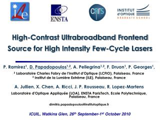 High-Contrast Ultrabroadband Frontend Source for High Intensity Few-Cycle Lasers