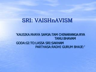 SRI: VAISHnAVISM