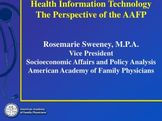 Health Information Technology: Perspective of the AAFP