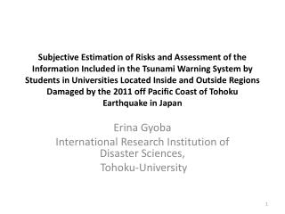 Erina Gyoba International Research Institution of Disaster Sciences,  Tohoku-University