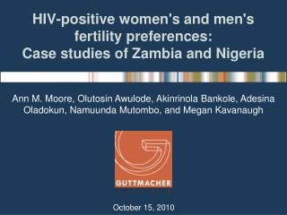 HIV-positive women's and men's fertility preferences: Case studies of Zambia and Nigeria