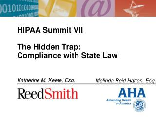 HIPAA Summit VII The Hidden Trap:   Compliance with State Law