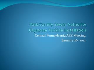 York County Sewer Authority Capstone Turbine Installation