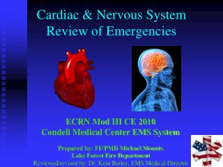 Cardiac & Nervous System Review of Emergencies