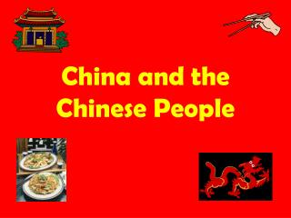 China and the Chinese People