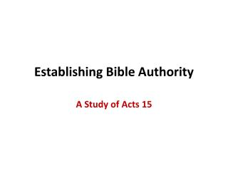 Establishing Bible Authority