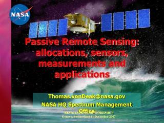 Passive Remote Sensing: allocations, sensors, measurements and applications