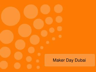 Maker Day Dubai