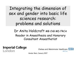 Integrating the dimension of sex and gender into basic life sciences research: problems and solutions