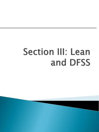 Section III: Lean and DFSS