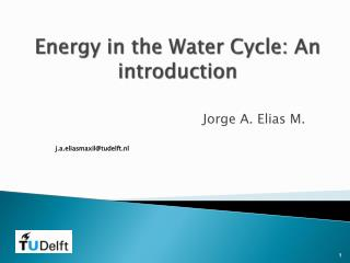 Energy in the Water Cycle: An introduction