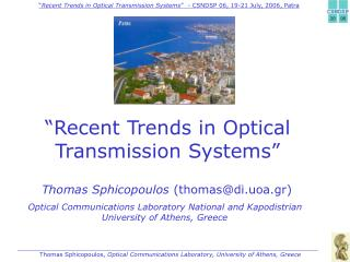 """Recent Trends in Optical Transmission Systems"""