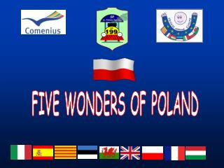 FIVE WONDERS OF POLAND