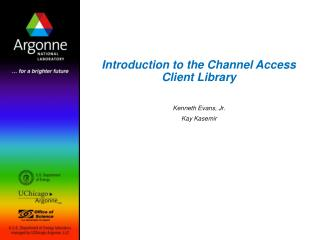 Introduction to the Channel Access Client Library