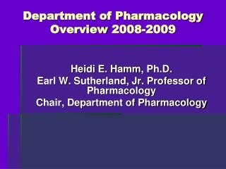 Department of Pharmacology Overview  2008-2009
