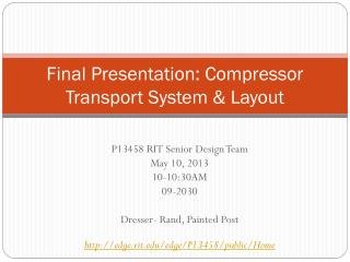 Final Presentation: Compressor Transport System & Layout