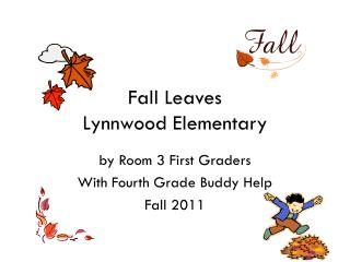 Fall  Leaves Lynnwood Elementary