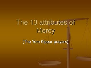 The 13 attributes of Mercy