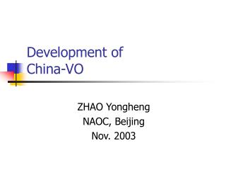 Development of China-VO