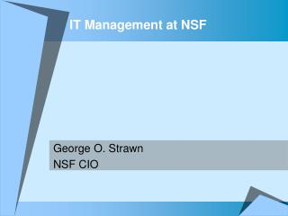 IT Management at NSF