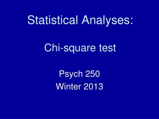 Statistical Analyses: Chi-square test