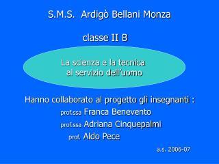 S.M.S.  Ardigò Bellani Monza   classe II B