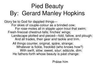 Pied Beauty By:  Gerard Manley Hopkins