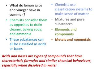 What do lemon juice and vinegar have in common?