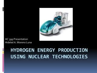 Hydrogen energy production using nuclear technologies