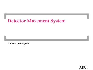 Detector Movement System
