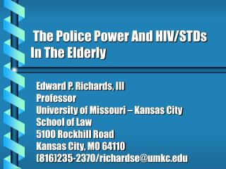 The Police Power And HIV/STDs In The Elderly