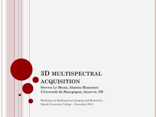 3D multispectral acquisition