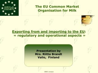 Exporting from and importing to the EU :  « regulatory and operational aspects »