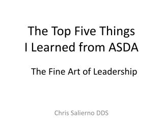 The Top Five Things        I Learned from ASDA