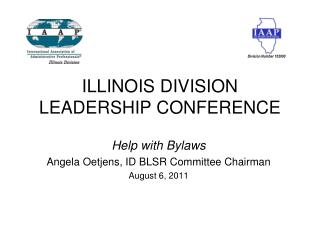 ILLINOIS DIVISION LEADERSHIP CONFERENCE