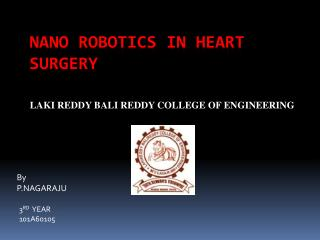 NANO ROBOTICS IN HEART SURGERY