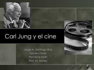 Carl Jung y el cine