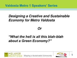 Valdosta Metro 1 Speakers' Series