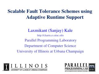Scalable Fault Tolerance Schemes using Adaptive Runtime Support