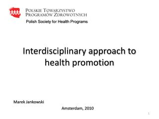 Interdisciplinary approach to health promotion